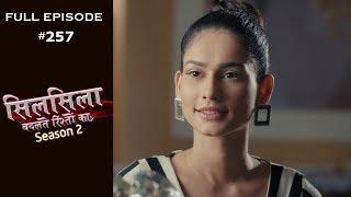 Silsila Badalte Rishton Ka - 28th May 2019 - सिलसिला बदलते रिश्तों का  - Full Episode
