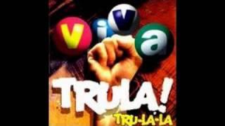 Tru-La-La - Yo Macho, Tú Hembra