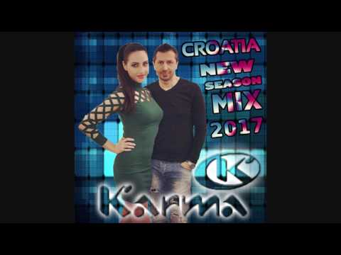 Karma - Croatia New Seaon Mix 2017