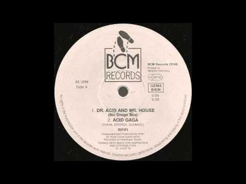 Rififi - Dr. Acid And Mr. House (No Drugs Mix) (1989)