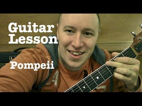 Pompeii- Guitar Lesson- Bastille(Todd Downing)
