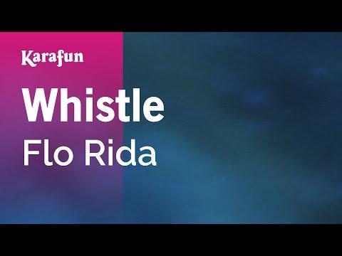 Karaoke Whistle - Flo Rida *
