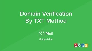 Zoho Mail - Domain Verification - TXT Method
