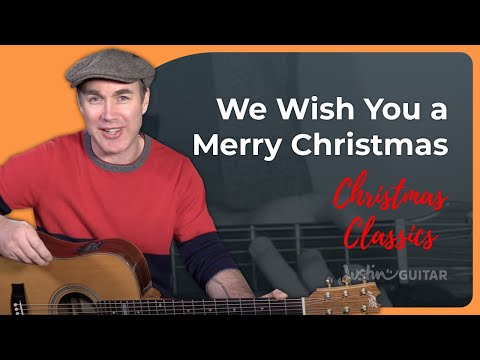 We Wish You A Merry Christmas Guitar Lesson Tutorial Easy Chords Strumming