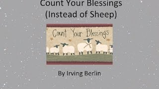 Count Your Blessings (Instead of Sheep) w/Lyrics