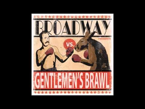 Broadway - Gentlemen's Brawl (full album)