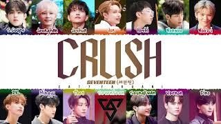 SEVENTEEN - 'CRUSH' Lyrics [Color Coded_Han_Rom_Eng]