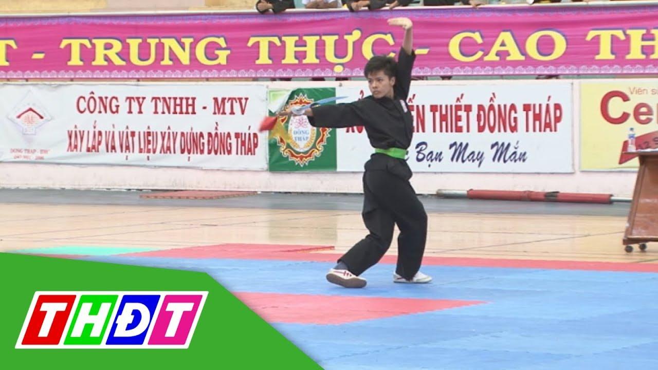 Đẹp mắt các thế võ cổ truyền tại Đại hội TDTT tỉnh Đồng Tháp 2018 | THDT