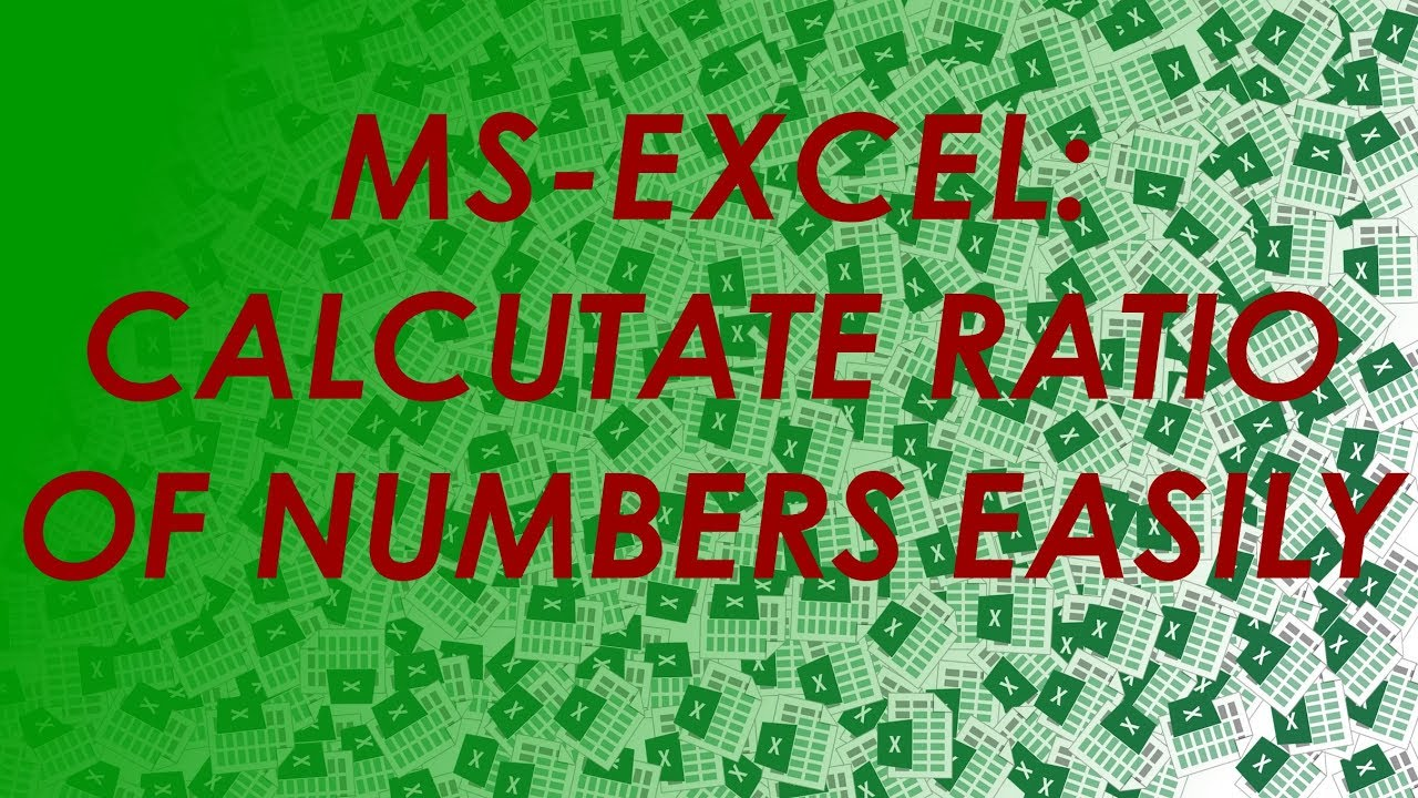 How to Calculate Ratio Between Two Values in Microsoft Excel ...
