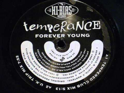 Forever young - Temperance