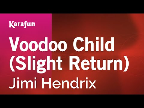 Karaoke Voodoo Child Slight Return  Jimi Hendrix *