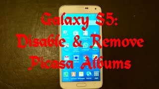 Galaxy S5: How to Disable & Remove Picasa Albums