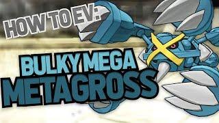 How to EV 101: Bulky Mega Metagross!