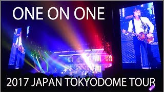 【4K】【PaulMcCartney】ONE ON ONE 2017 TOKYO DOME TOUR