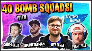 Hysteria | Fortnite | Epic 40 Bomb! - Squads with CourageJD, TimTheTatman, and FearItSelf