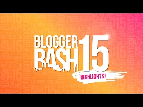 Blogger Bash 2015: Make an Impression @ #BBNYC