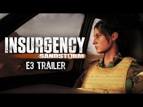 [E3 2017] Insurgency Sandstorm - E3 Trailer