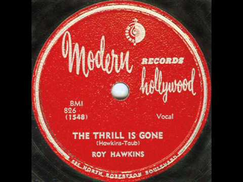 The Thrill Is Gone original  Roy Hawkins 1951wmv
