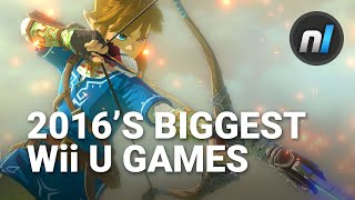 The Biggest Wii U Games of 2016
