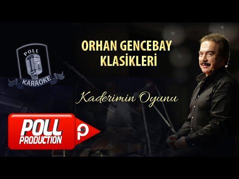 Orhan Gencebay - Kaderimin Oyunu - (Official Karaoke)