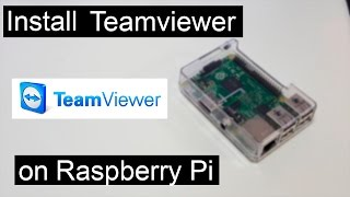 Installing TeamViewer on Raspberry Pi