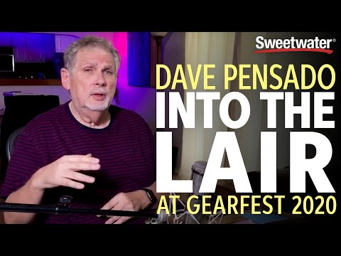 Into the Lair with Dave Pensado — GearFest 2020