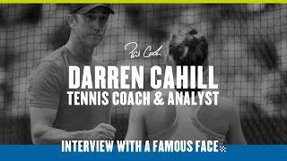 Darren Cahill, Tennis Coach Guru & Davis CupTeammate – Interview With A Famous Face