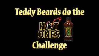 Teddy Beards do the Hot Ones Challenge