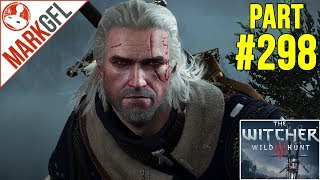 Let's Play The Witcher 3: Wild Hunt #298