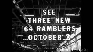 1964 AMC Rambler Launch = Classic Amerian and Ambassador commercial