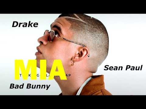 Mia (Remix) - Bad Bunny Ft. Drake & Sean Paul (Official Audio)