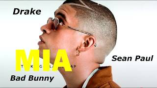 Mia Remix Bad Bunny Ft. Drake Sean Paul Audio.mp3