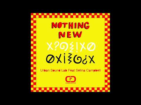 Urban Sound Lab feat. Selina Campbell - Nothing New (Main)