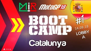 MotoGP 18 | Boot Camp | Round 1 | Lobby A