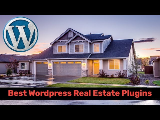 Best WordPress Real Estate Plugins To A Real Estate Websit