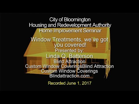 Bloomington HRA Seminar: Window Treatments, We've Got You Covered!