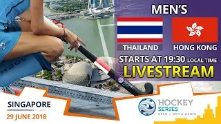 Thailand v Hong Kong China | 2018 Men's Hockey Series Open Singapore | FULL MATCH LIVESTREAM