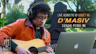 Download lagu D'MASIV - Sudahi Perih Ini (Live Acoustic @ABBEY RD)