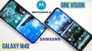 Motorola One Vision vs Samsung M40: Full Comparison | Camera Test | PUBG | Pros & Cons