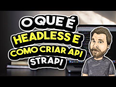 O que é Headless CMS e como criar suas próprias APIs   iMasters