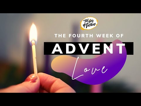 Advent 2020   Week 4 Love