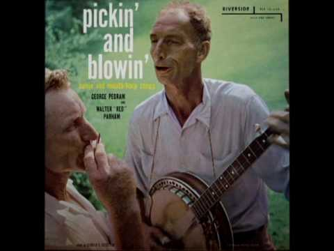 "Pickin' And Blowin' [1957] - George Pegram And Walter ""Red"" Parham"