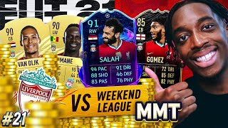 4 MILLION COINS FULL LIVERPOOL TEAM VS THE WEEKEND LEAGUE! S2 - MMT #21