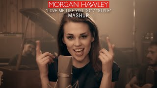 Love Me Like You Do Style MASHUP Ellie Goulding Taylor Swift Cover By Morgan Hawley