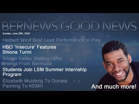 "Bernews ""Good News"" Sunday Spotlight, June 28, 2020"