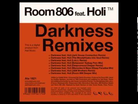 Room 806 feat Holi - Darkness (Betasweet Teabag Perc Mix) - Atal Music