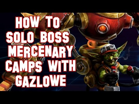 Heroes of the Storm (Guide) - How to Solo Boss Mercenary Camps with Gazlowe - Quick Tips & Tricks