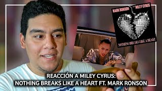 💔 NOTHING BREAKS LIKE A HEART (REACCIÓN) - MILEY CYRUS FT. MARK RONSON 💔 MILEY IS BACK 💔 Video