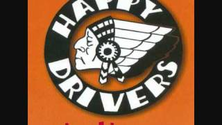 Happy Drivers - Babe please don
