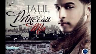 Princesa Mia - Jalil Lopez